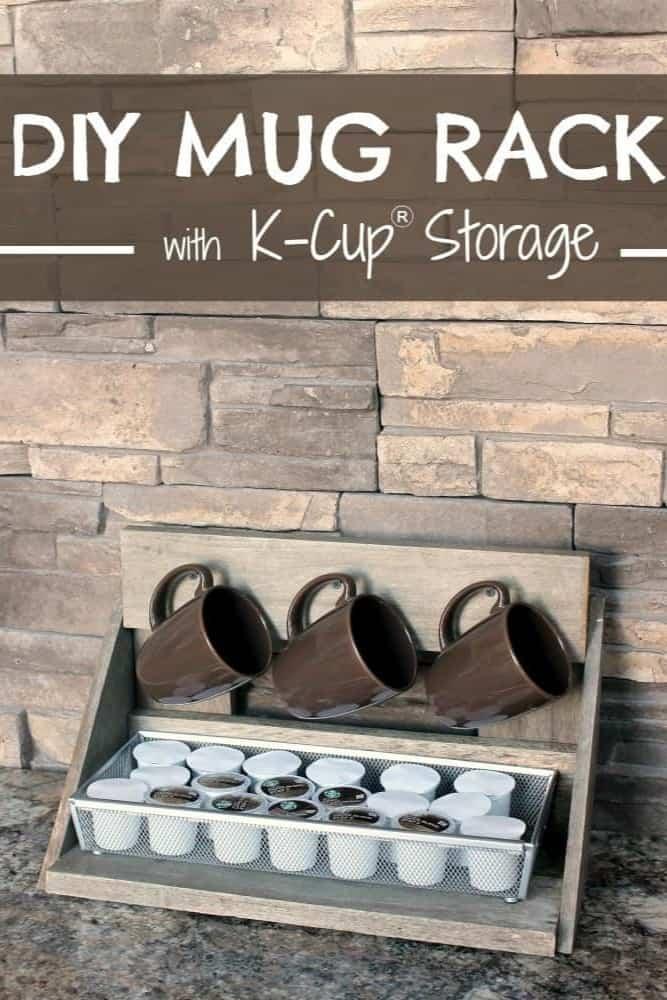 DIY Mug Rack with K-Cup® Storage